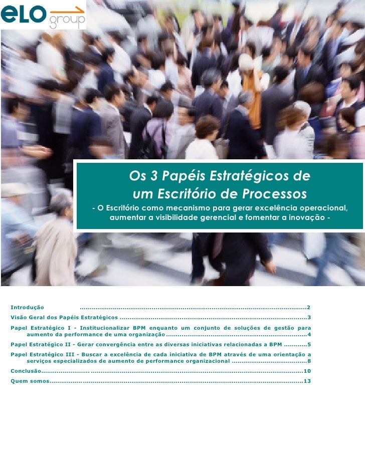 Os 3 Papéis Estratégicos de                                                            um Escritório de Processos         ...
