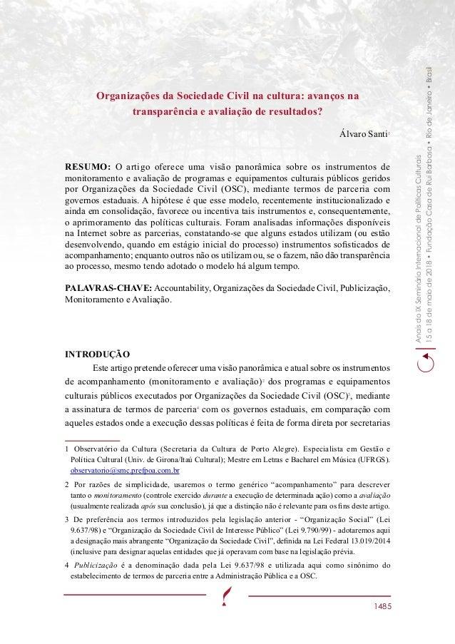 AnaisdoIXSeminárioInternacionaldePolíticasCulturais 15a18demaiode2018•FundaçãoCasadeRuiBarbosa•RiodeJaneiro•Brasil 1485 Or...