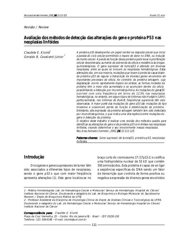 Klumb C.E. et al 111 Rev.bras.hematol.hemoter.,2002,24(2):111-125 Avaliação dos métodos de detecção das alterações do gene...
