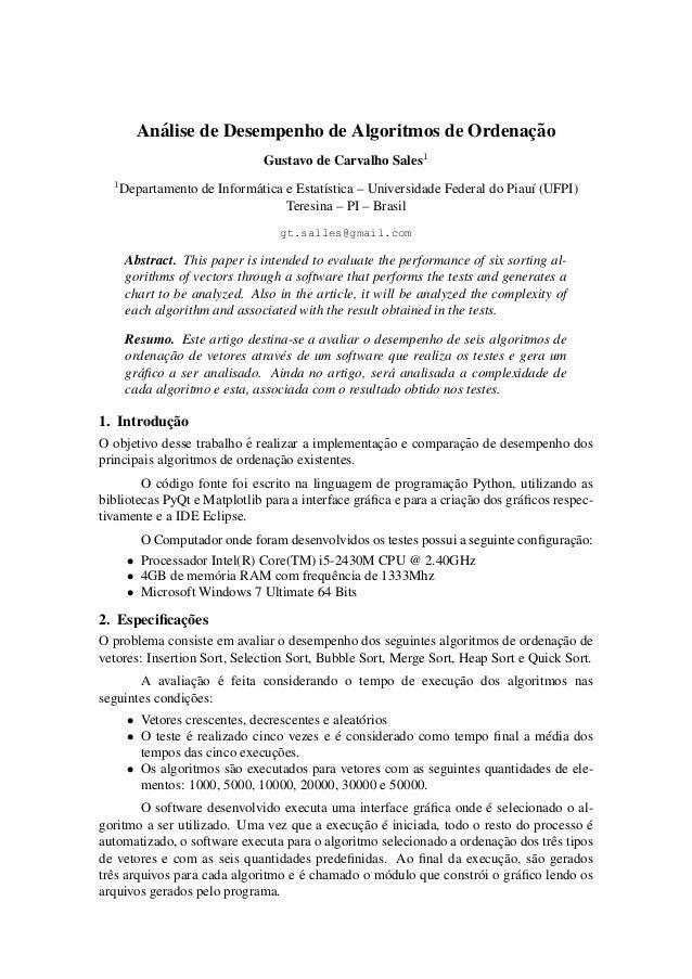 An´alise de Desempenho de Algoritmos de Ordenac¸˜aoGustavo de Carvalho Sales11Departamento de Inform´atica e Estat´ıstica ...