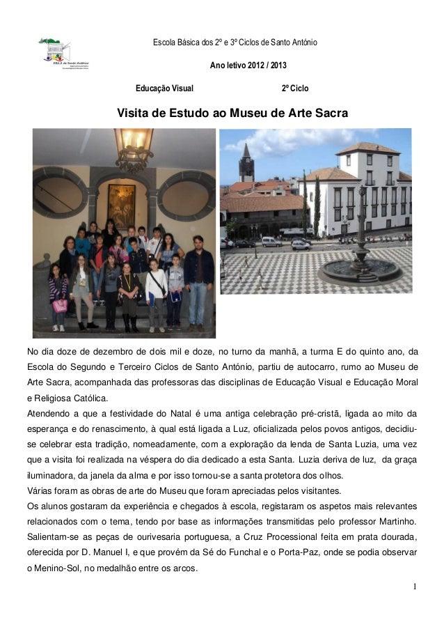 Escola Básica dos 2º e 3º Ciclos de Santo António                                                Ano letivo 2012 / 2013   ...