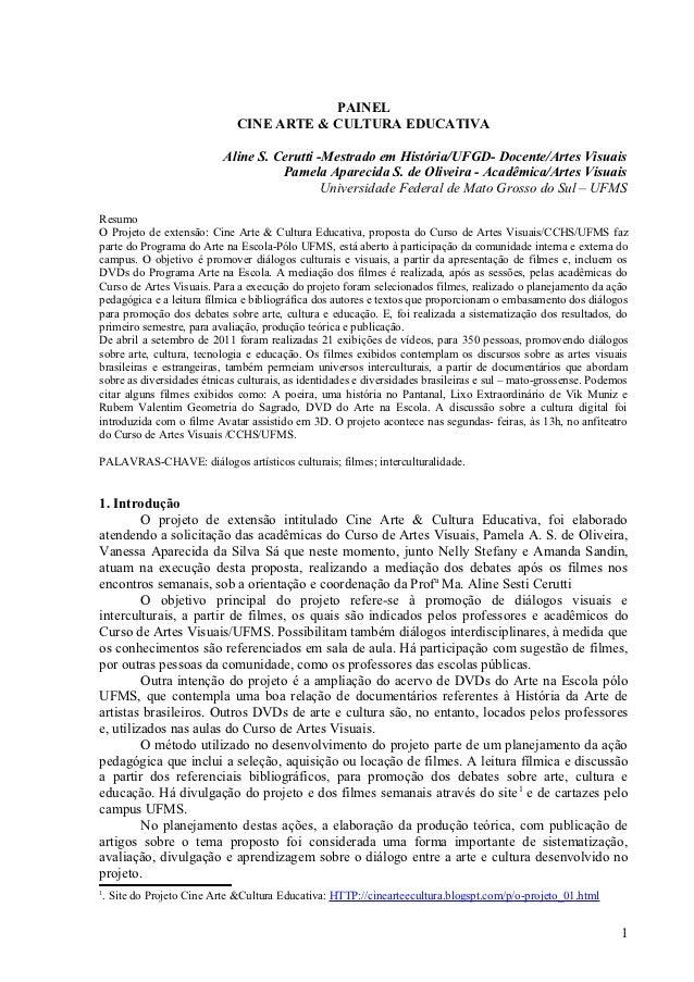 PAINEL                             CINE ARTE & CULTURA EDUCATIVA                          Aline S. Cerutti -Mestrado em Hi...