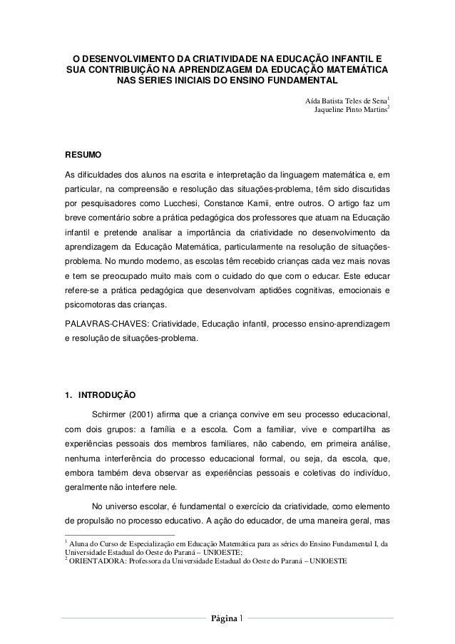 O DESENVOLVIMENTO DA CRIATIVIDADE NA EDUCAÇÃO INFANTIL ESUA CONTRIBUIÇÃO NA APRENDIZAGEM DA EDUCAÇÃO MATEMÁTICA         NA...