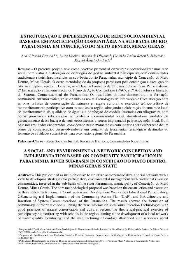 ESTRUTURAÇÃO E IMPLEMENTAÇÃO DE REDE SOCIOAMBIENTAL BASEADA EM PARTICIPAÇÃO COMUNITÁRIA NA SUB-BACIA DO RIO PARAUNINHA EM ...