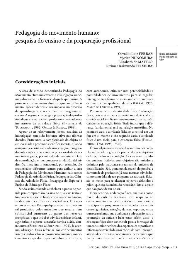 Rev. paul. Educ. Fís., São Paulo, v.18, p.111-22, ago. 2004. N.esp. • 111 Pedagogia do movimento humano Pedagogia do movim...