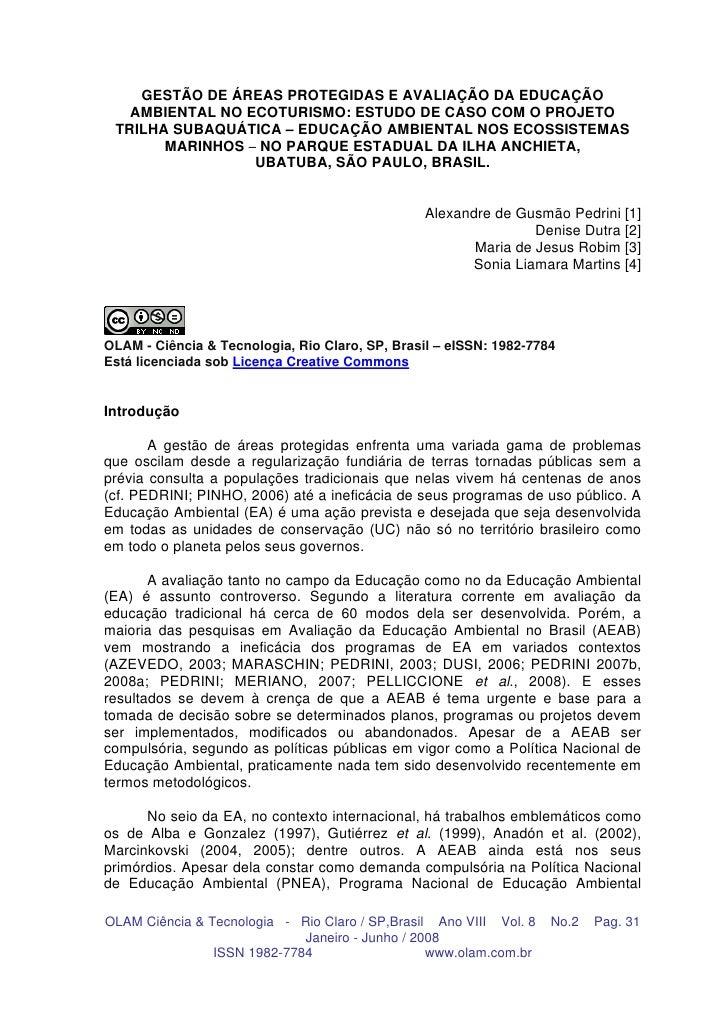 GESTÃO DE ÁREAS PROTEGIDAS E AVALIAÇÃO DA EDUCAÇÃO   AMBIENTAL NO ECOTURISMO: ESTUDO DE CASO COM O PROJETO TRILHA SUBAQUÁT...