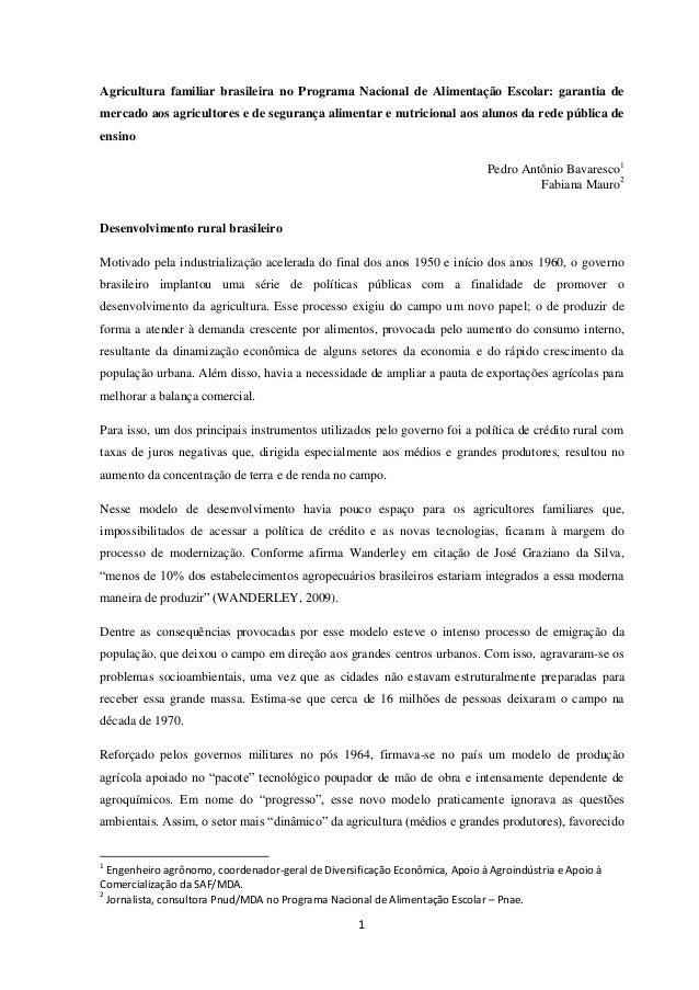 1  Agricultura familiar brasileira no Programa Nacional de Alimentação Escolar: garantia de mercado aos agricultores e de ...