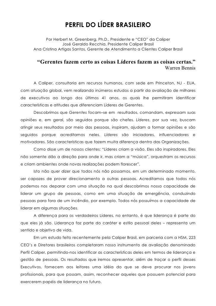 "PERFIL DO LÍDER BRASILEIRO           Por Herbert M. Greenberg, Ph.D., Presidente e ""CEO"" da Caliper                     Jo..."