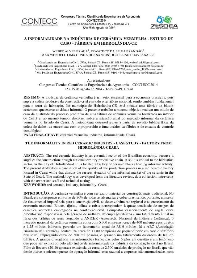 Congresso Técnico Científico da Engenharia e da Agronomia CONTECC 2014 Centro de Convenções Atlantic City - Teresina - PI ...