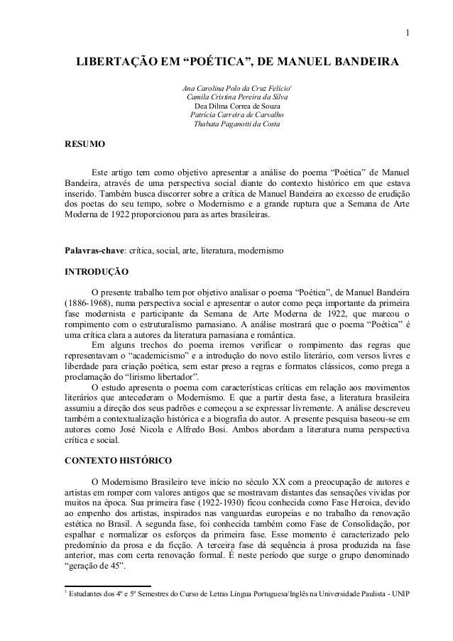 """1 LIBERTAÇÃO EM """"POÉTICA"""", DE MANUEL BANDEIRA Ana Carolina Polo da Cruz Felício1 Camila Cristina Pereira da Silva Dea Dilm..."""