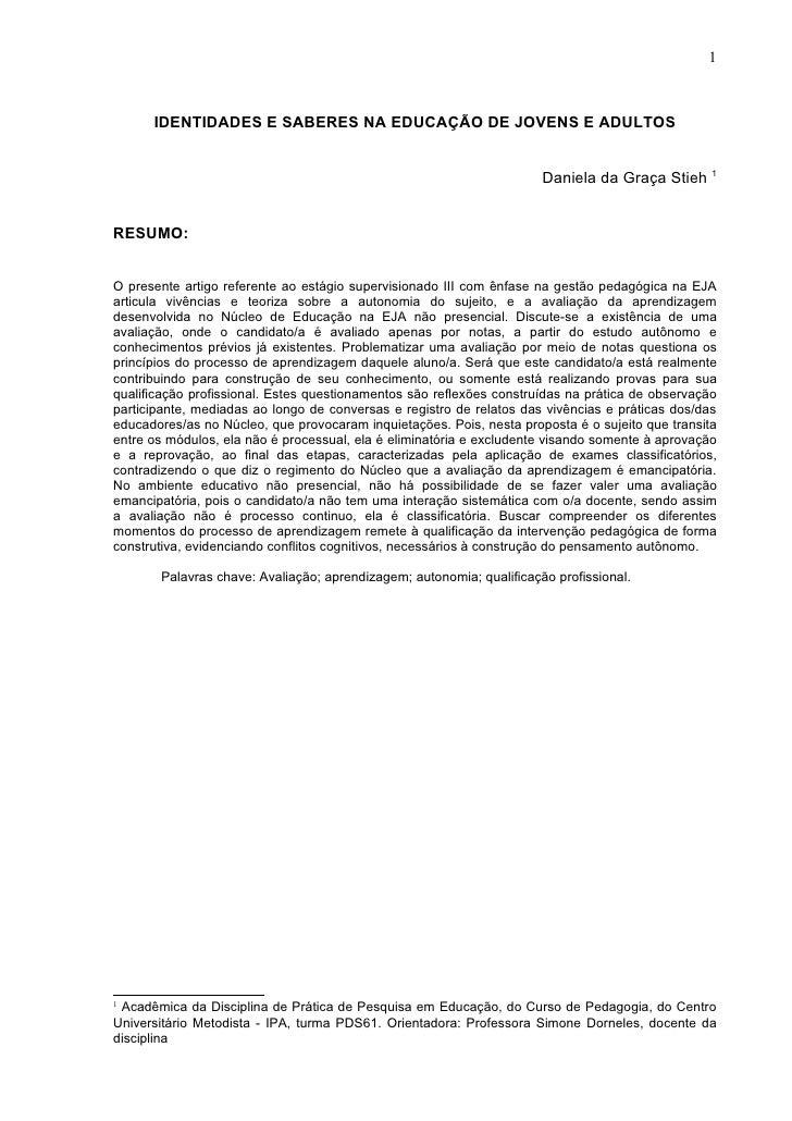 1      IDENTIDADES E SABERES NA EDUCAÇÃO DE JOVENS E ADULTOS                                                              ...