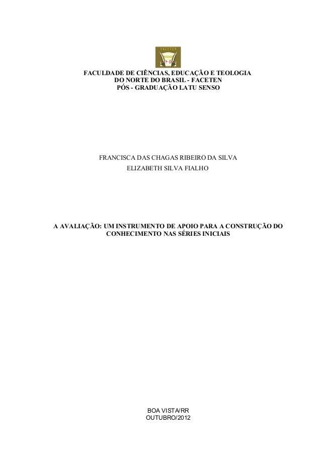 FACULDADE DE CIÊNCIAS, EDUCAÇÃO E TEOLOGIA              DO NORTE DO BRASIL - FACETEN              PÓS - GRADUAÇÃO LATU SEN...