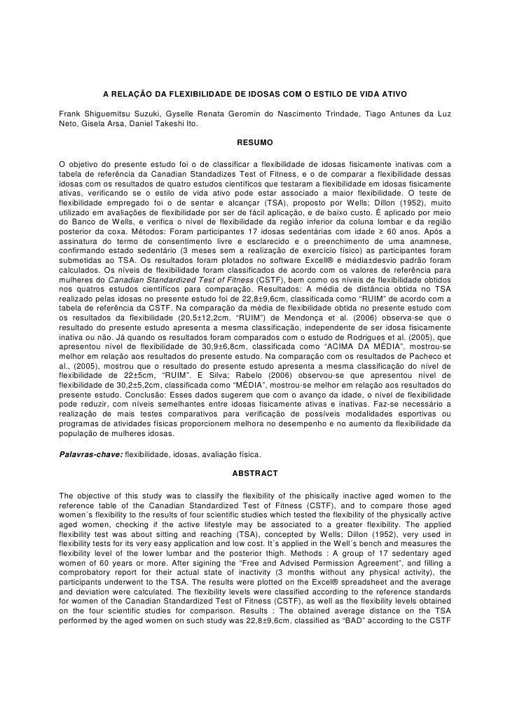 A RELAÇÃO DA FLEXIBILIDADE DE IDOSAS COM O ESTILO DE VIDA ATIVOFrank Shiguemitsu Suzuki, Gyselle Renata Geromin do Nascime...