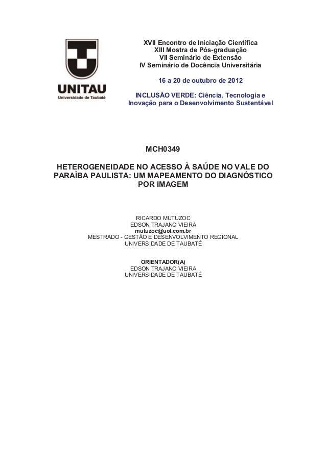 XVII Encontro de Iniciação Científica XIII Mostra de Pós-graduação VII Seminário de Extensão IV Seminário de Docência Univ...