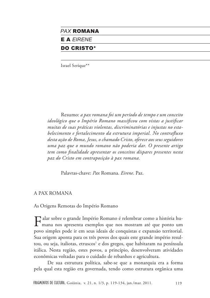 PAX ROMANA                 E A EIRENE                 DO CRISTO*                 Israel Serique**               Resumo: a ...