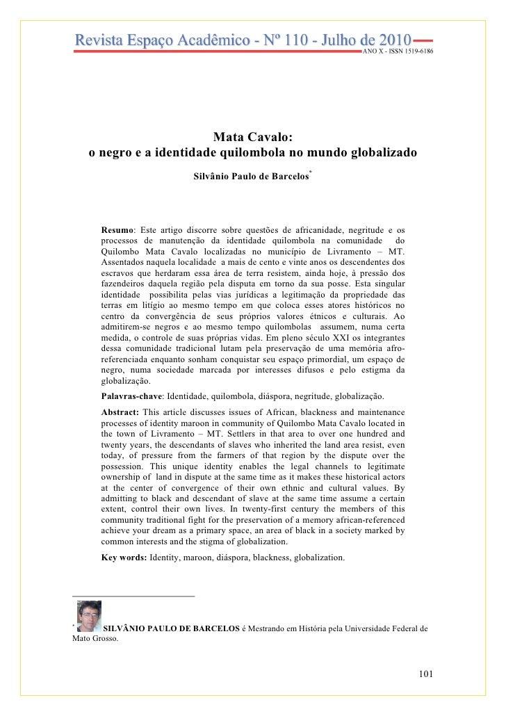 Mata Cavalo:     o negro e a identidade quilombola no mundo globalizado                               Silvânio Paulo de Ba...
