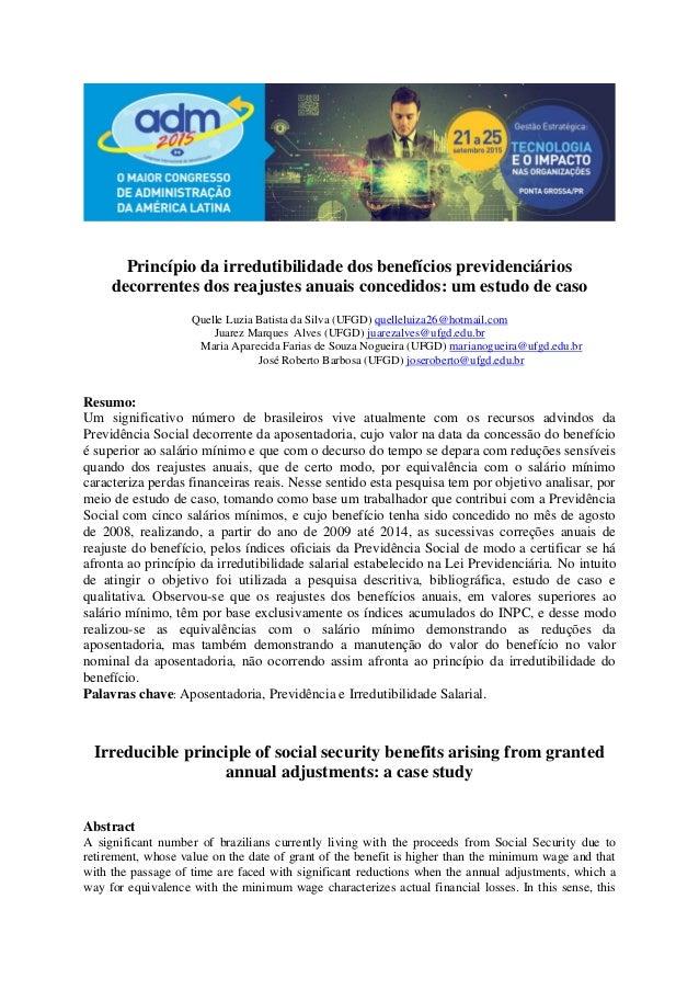 Princípio da irredutibilidade dos benefícios previdenciários decorrentes dos reajustes anuais concedidos: um estudo de cas...