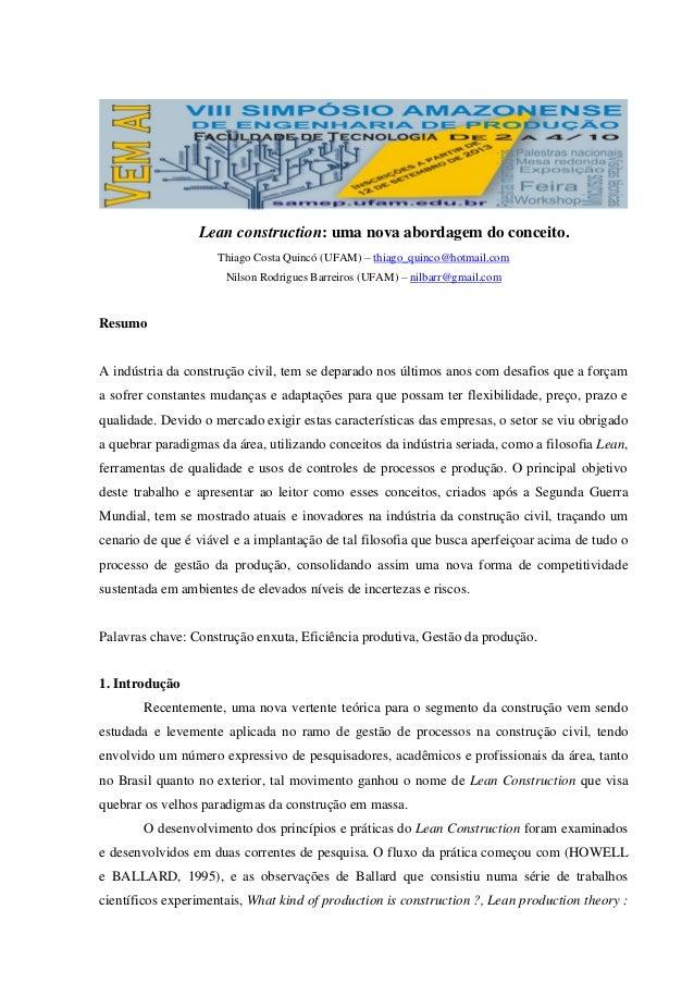 Lean construction: uma nova abordagem do conceito. Thiago Costa Quincó (UFAM) – thiago_quinco@hotmail.com Nilson Rodrigues...