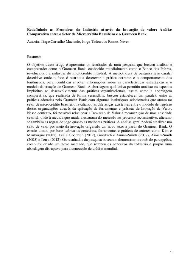 1 Redefinindo as Fronteiras da Indústria através da Inovação de valor: Análise Comparativa entre o Setor de Microcrédito B...
