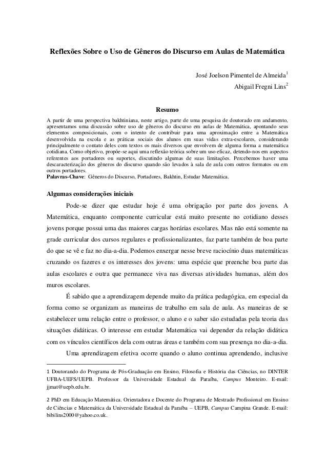 Reflexões Sobre o Uso de Gêneros do Discurso em Aulas de Matemática  José Joelson Pimentel de Almeida1  Abigail Fregni Lin...