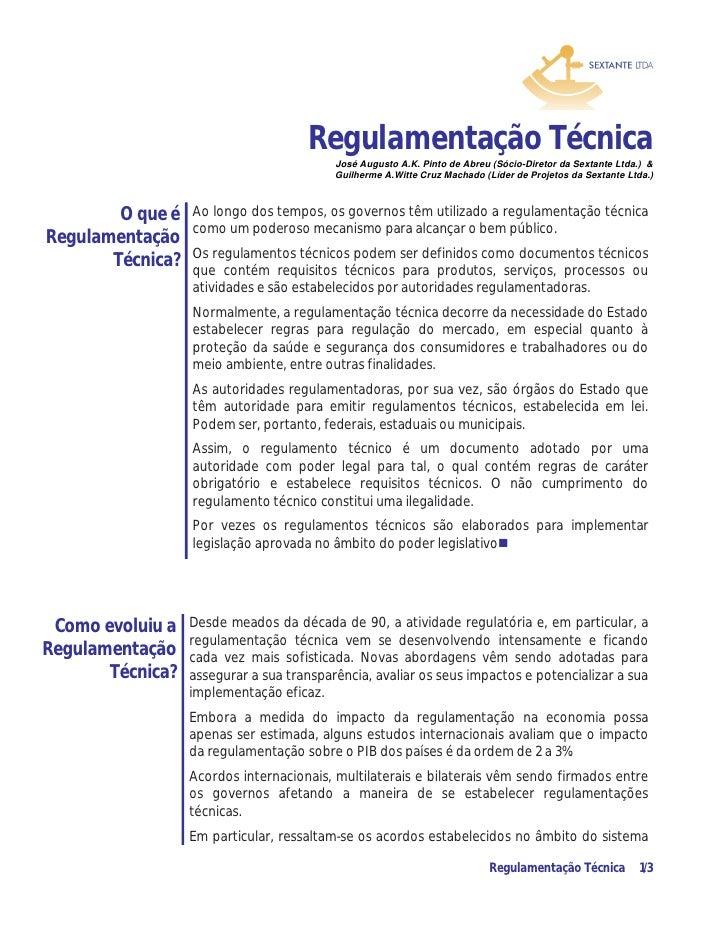 Regulamentação Técnica                                          José Augusto A.K. Pinto de Abreu (Sócio-Diretor da Sextant...