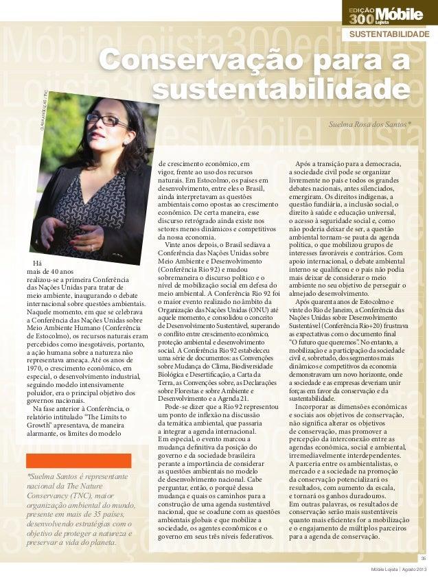 EDIÇÃ EDIÇÃO  CLARA AN GELEAS / TNC  SUSTENTABILIDADE  Conservação para a sustentabilidade Suelma Rosa dos Santos*  Há mai...