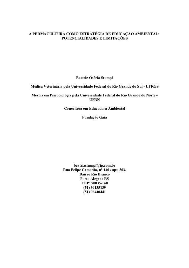 A PERMACULTURA COMO ESTRATÉGIA DE EDUCAÇÃO AMBIENTAL:             POTENCIALIDADES E LIMITAÇÕES                           B...