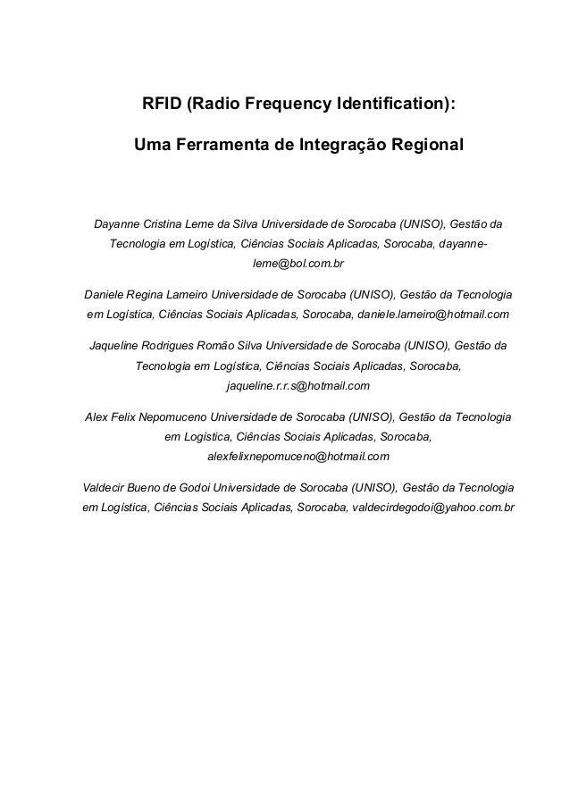 RFID (Radio Frequency Identification): Uma Ferramenta de Integração Regional  Dayanne Cristina Leme da Silva Universidade ...