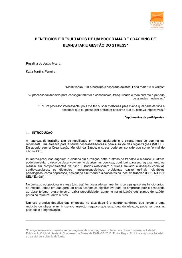 *O artigo se refere aos resultados do programa de coaching desenvolvido pela Rumo Empresarial Ltda ME.  Publicação Origina...