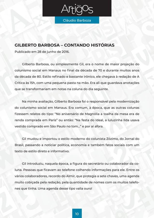 Série Cláudio Barboza 10 GILBERTO BARBOSA – CONTANDO HISTÓRIAS Publicado em 28 de junho de 2016. Gilberto Barbosa, ou simp...