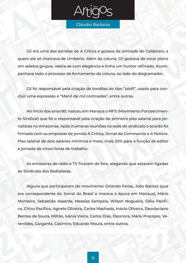 Série Cláudio Barboza 11 Gil era uma das estrelas de A Crítica e gozava da amizade do Calderaro, a quem ele só chamava de ...