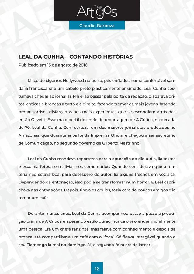 Série Cláudio Barboza 12 LEAL DA CUNHA – CONTANDO HISTÓRIAS Publicado em 15 de agosto de 2016. Maço de cigarros Hollywood ...