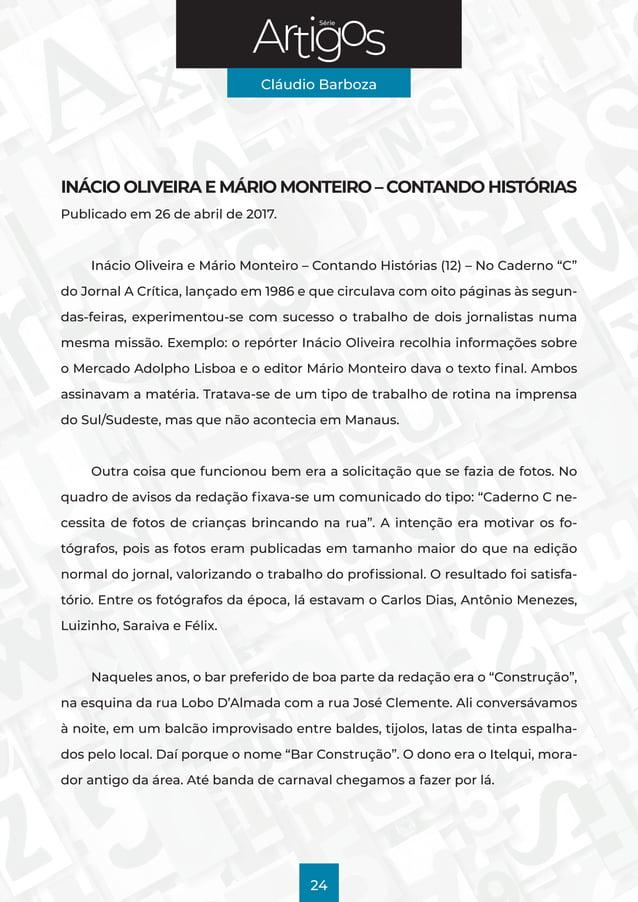 Série Cláudio Barboza 24 INÁCIO OLIVEIRA E MÁRIO MONTEIRO – CONTANDO HISTÓRIAS Publicado em 26 de abril de 2017. Inácio Ol...