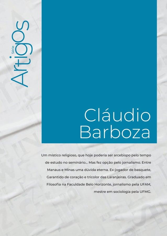 Série Cláudio Barboza 3 Série Cláudio Barboza Um místico religioso, que hoje poderia ser arcebispo pelo tempo de estudo no...