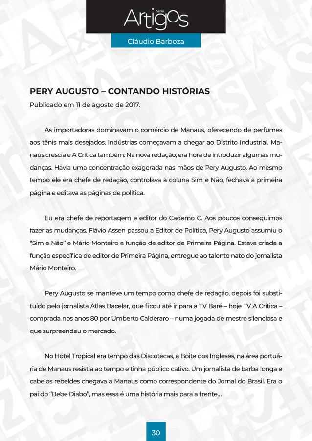 Série Cláudio Barboza 30 PERY AUGUSTO – CONTANDO HISTÓRIAS Publicado em 11 de agosto de 2017. As importadoras dominavam o ...