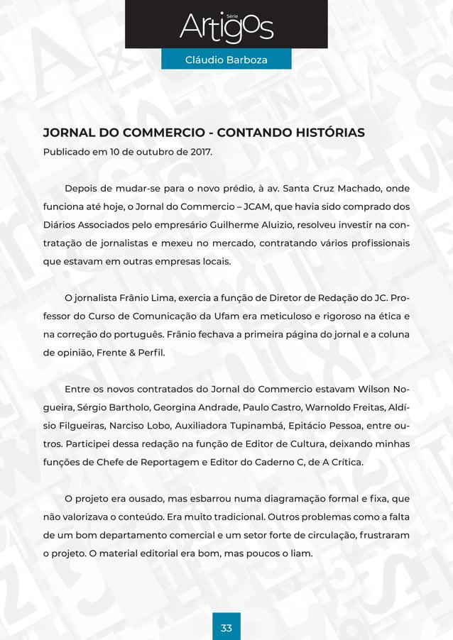 Série Cláudio Barboza 33 JORNAL DO COMMERCIO - CONTANDO HISTÓRIAS Publicado em 10 de outubro de 2017. Depois de mudar-se p...