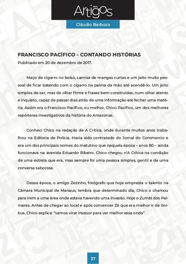 Série Cláudio Barboza 37 FRANCISCO PACÍFICO - CONTANDO HISTÓRIAS Publicado em 20 de dezembro de 2017. Maço de cigarro no b...