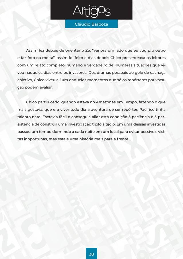 """Série Cláudio Barboza 38 Assim fez depois de orientar o Zé: """"vai pra um lado que eu vou pro outro e faz foto na moita"""", as..."""
