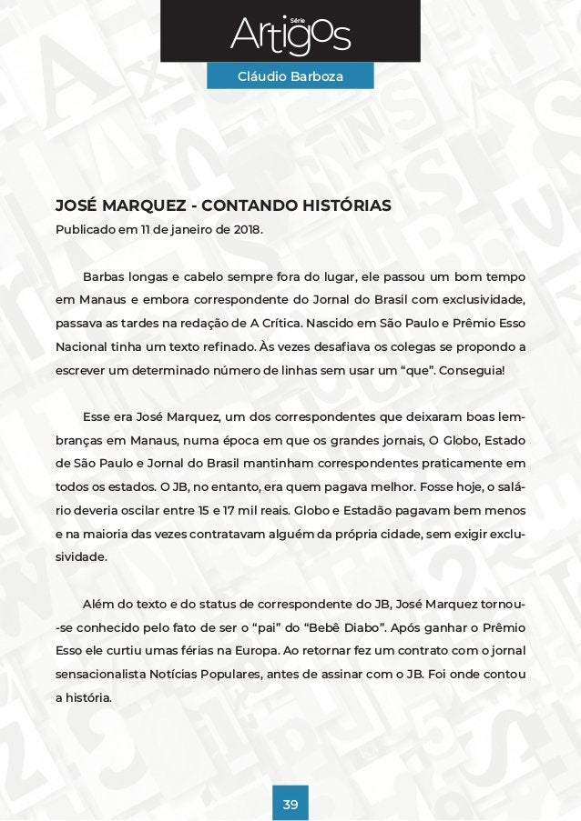 Série Cláudio Barboza 39 JOSÉ MARQUEZ - CONTANDO HISTÓRIAS Publicado em 11 de janeiro de 2018. Barbas longas e cabelo semp...