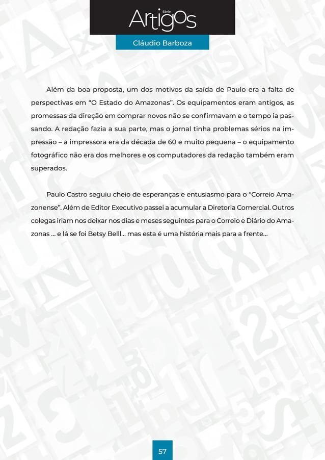 """Série Cláudio Barboza 57 Além da boa proposta, um dos motivos da saída de Paulo era a falta de perspectivas em """"O Estado d..."""