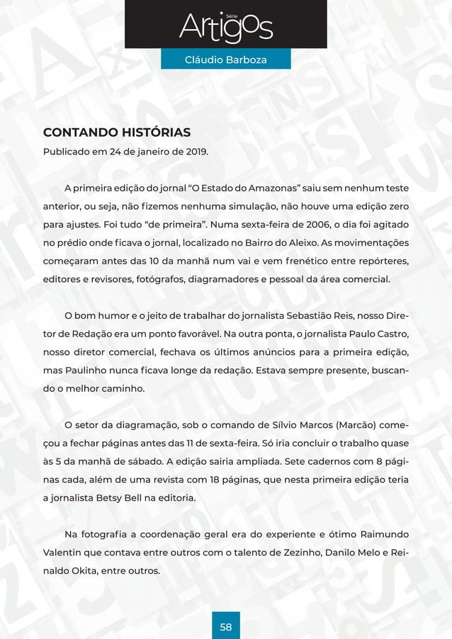 """Série Cláudio Barboza 58 CONTANDO HISTÓRIAS Publicado em 24 de janeiro de 2019. A primeira edição do jornal """"O Estado do A..."""