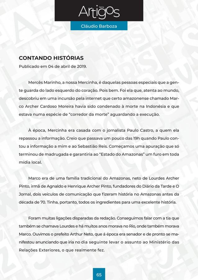 Série Cláudio Barboza 65 CONTANDO HISTÓRIAS Publicado em 04 de abril de 2019. Mercês Marinho, a nossa Mercinha, é daquelas...