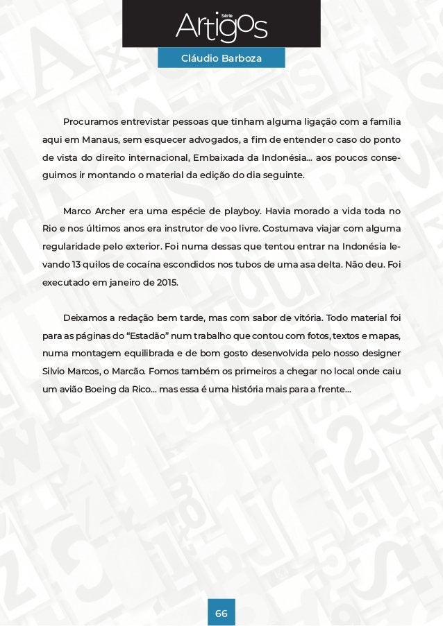 Série Cláudio Barboza 66 Procuramos entrevistar pessoas que tinham alguma ligação com a família aqui em Manaus, sem esquec...