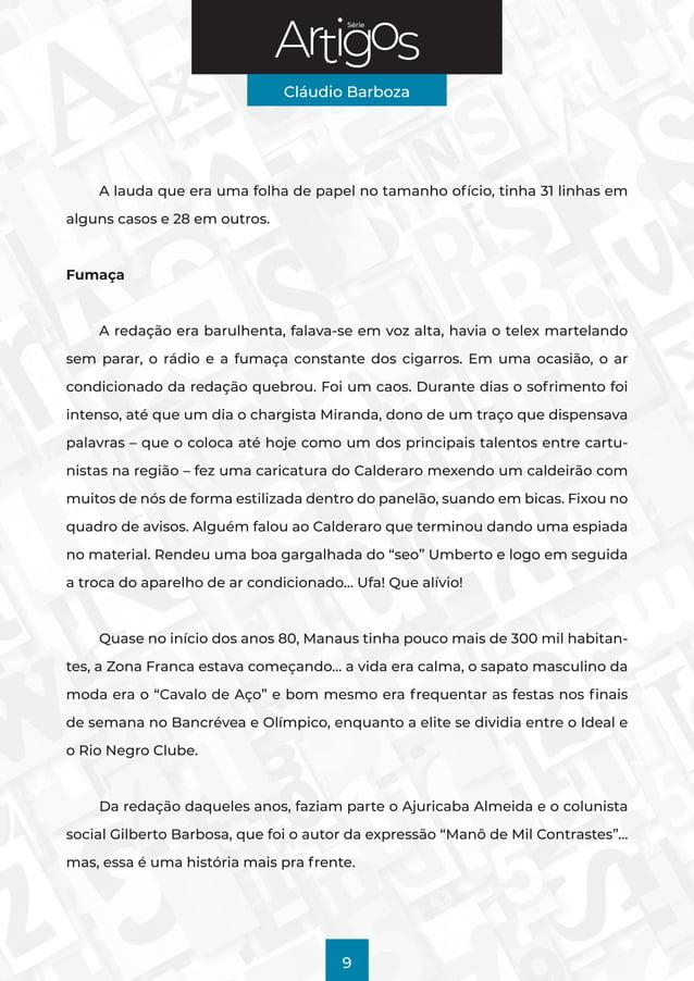 Série Cláudio Barboza 9 A lauda que era uma folha de papel no tamanho ofício, tinha 31 linhas em alguns casos e 28 em outr...