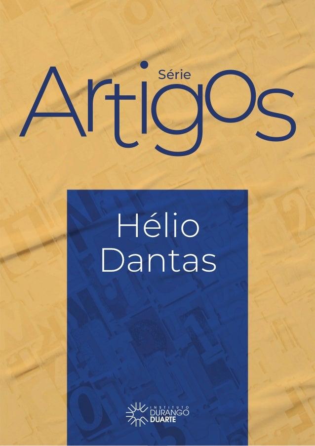 Série Hélio Dantas 1 Série Hélio Dantas