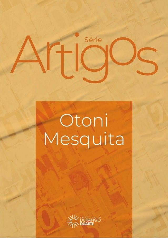 Série Otoni Mesquita 1 Série Otoni Mesquita