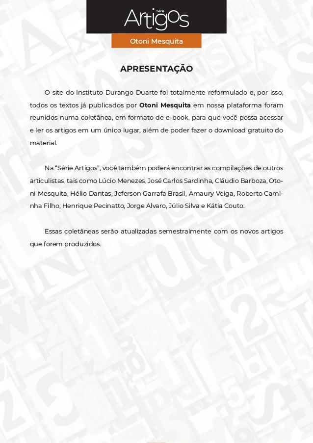 Série Otoni Mesquita 2 Série APRESENTAÇÃO O site do Instituto Durango Duarte foi totalmente reformulado e, por isso, todos...