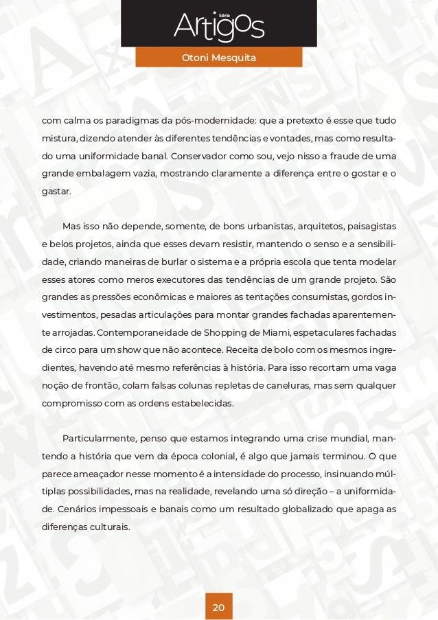 Série Otoni Mesquita 20 com calma os paradigmas da pós-modernidade: que a pretexto é esse que tudo mistura, dizendo atende...