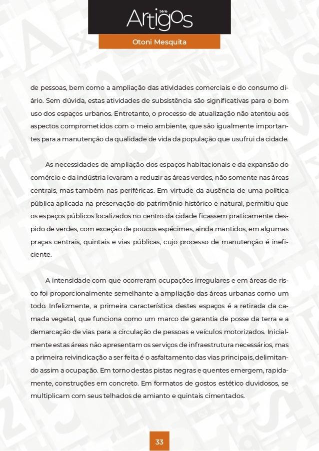 Série Otoni Mesquita 33 de pessoas, bem como a ampliação das atividades comerciais e do consumo di- ário. Sem dúvida, esta...
