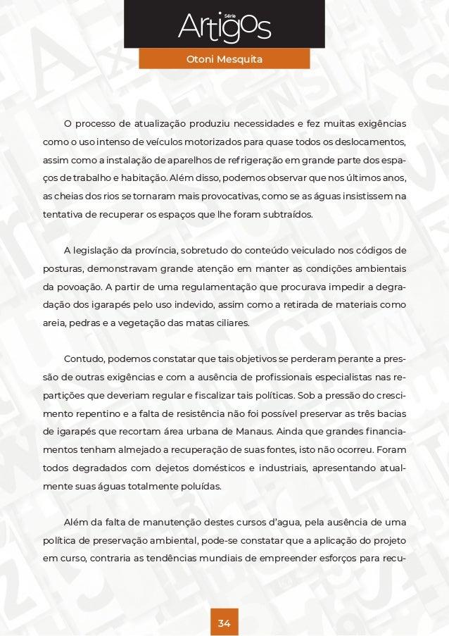 Série Otoni Mesquita 34 O processo de atualização produziu necessidades e fez muitas exigências como o uso intenso de veíc...